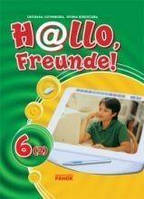 Hallo, Freunde! Підручник німецької мови. 6 (2). (за новою Програмою. Друга іноземна мова)