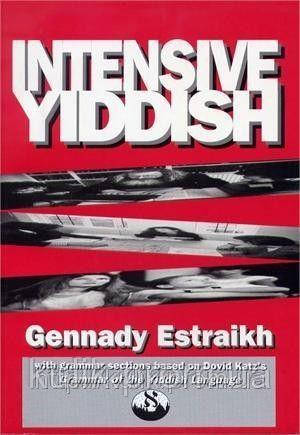 Intensive Yiddish by Gennady Estraikh