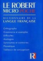 Le robert micro poche: Dictionary de la langue francaise