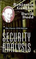 Security Analysis: The Classic 1934 Edition