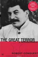 The Great Terror: A Reassessment  Robert Conquest