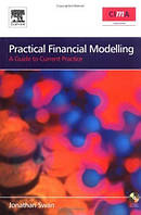 Автор: Swan  Название:  Practical Financial Modelling + CD