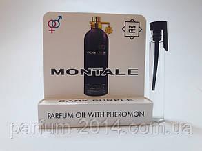 Жіночі масляні духи з феромонами монталь дарк перпл Montale Dark Purple 5 ml (ліц) пробник аромат парфум