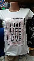 Молодежная футболка для девочек LOVE LIFE LIVE размеры: 152,158,164,170,176 роста