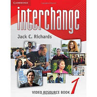 Interchange 1 Video Resource Book. Fourth Edition