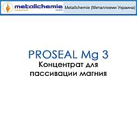 Концентрат для пассивации магния и его сплавов PROSEAL Mg 3