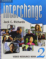 Interchange 2 Video Resource Book. Fourth Edition