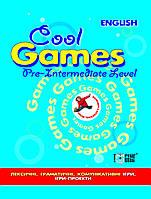Cool games Pre-Intermediate Level. Ігрови вправи з англійскої мови