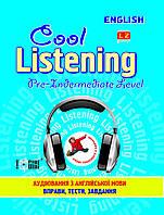 Cool listening Pre-intermediate level. Аудирование по английскому языку