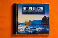 Музыкальный CD диск. SCOTLAND THE BRAVE