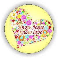 Значок круглий №50  Know Jesus, know love