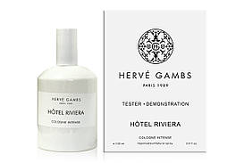 Тестер унисекс Herve Gambs Hotel Riviera, 100 мл
