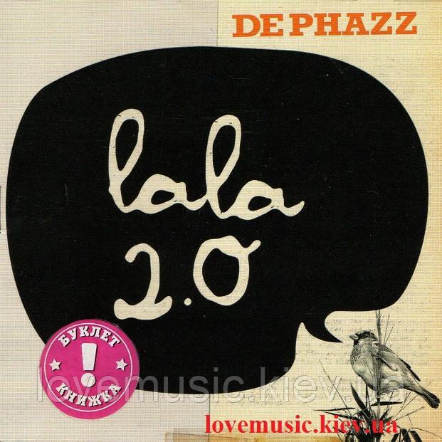 Музичний сд диск DE PHAZZ Lala 2.0 (2010) (audio cd)