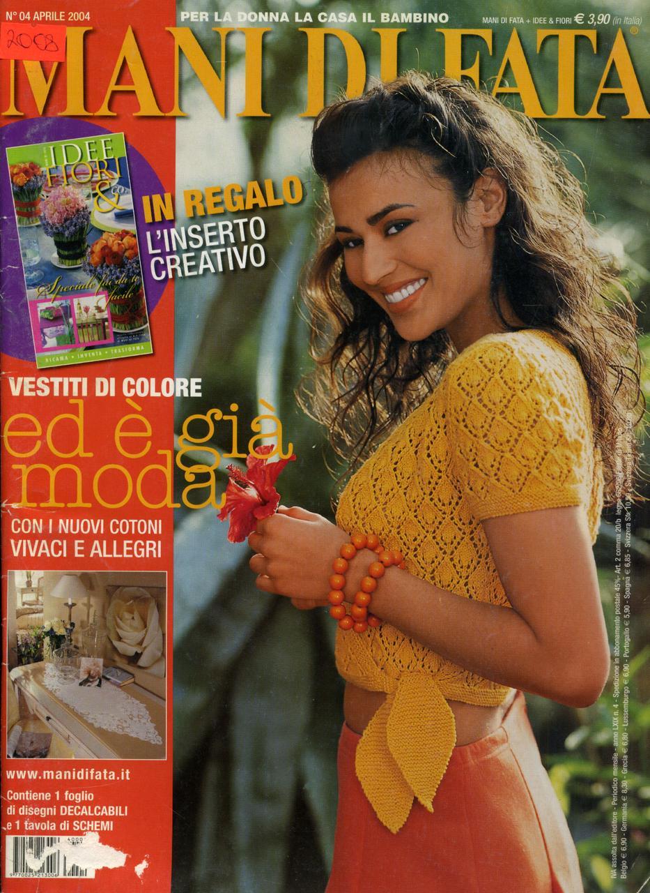 "Журнал по рукоделию ""MANI DI FATA""  апрель 2004"