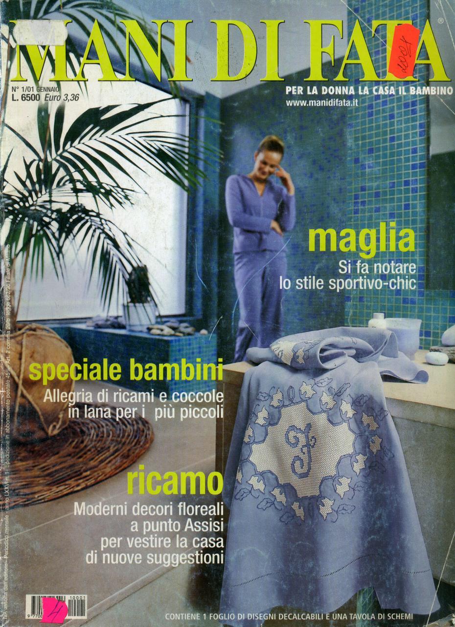 """Журнал по рукоделию """"MANI DI FATA""""  январь 2001"""
