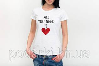 """Футболка """"All you need is love"""""""