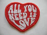 Нашивка All You Need Is LOVE