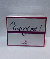 LANVIN marry me 100 мл туалетная вода для женщин