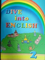 """Англійська мова 2 клас. Підручник """"Dive into English""""."""