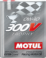 Моторное масло MOTUL 300V TROPHY SAE 0W40 2L