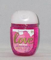 Санитайзер- антибактериальный гель для рук bath & body works Love