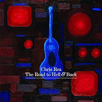 СD-диск Chris Rea - The Road to Hell & Back