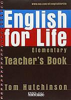 Книга для учителя English for Life Elementary, Tom Hutchinson | Oxford