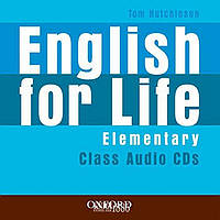 Аудио-диски English for Life Elementary, Tom Hutchinson | Oxford ()