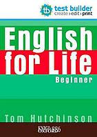 Сборник тестовых заданий English for Life Beginner, Tom Hutchinson | Oxford ()