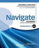 Учебник с диском Navigate A2 Elementary, Catherine Walter | Oxford