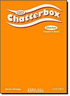 Книга для учителя New Chatterbox Starter, Derek Strange | Oxford
