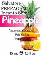 Композиция парфюмерная версия аромата Incanto Shine Salvatore Ferragamo нота Pineapple - 15 мл