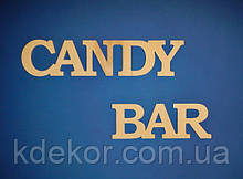 Слово CANDY BAR заготовка для декупажа и декора