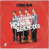 СD-диск. Chris Rea - The return of the fabulous hofner bluenotes
