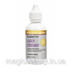 BE NATURAL Cuticle Eliminator - Засіб для видалення кутикули 59 мл