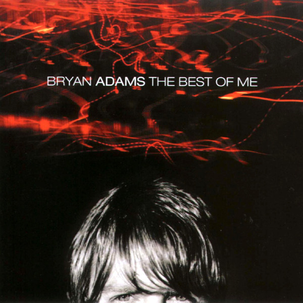 CD-Диск. Bryan Adams - The Best Of Me