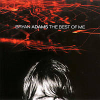 CD- Диск. Bryan Adams - The Best Of Me