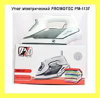 Утюг электрический PROMOTEC PM-1137!Акция