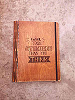 Деревянный блокнот You are stronger than you think