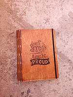 Деревянный блокнот Don't stop until you're proud