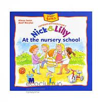 Первый английский с Nick & Lilly. At the nursery school