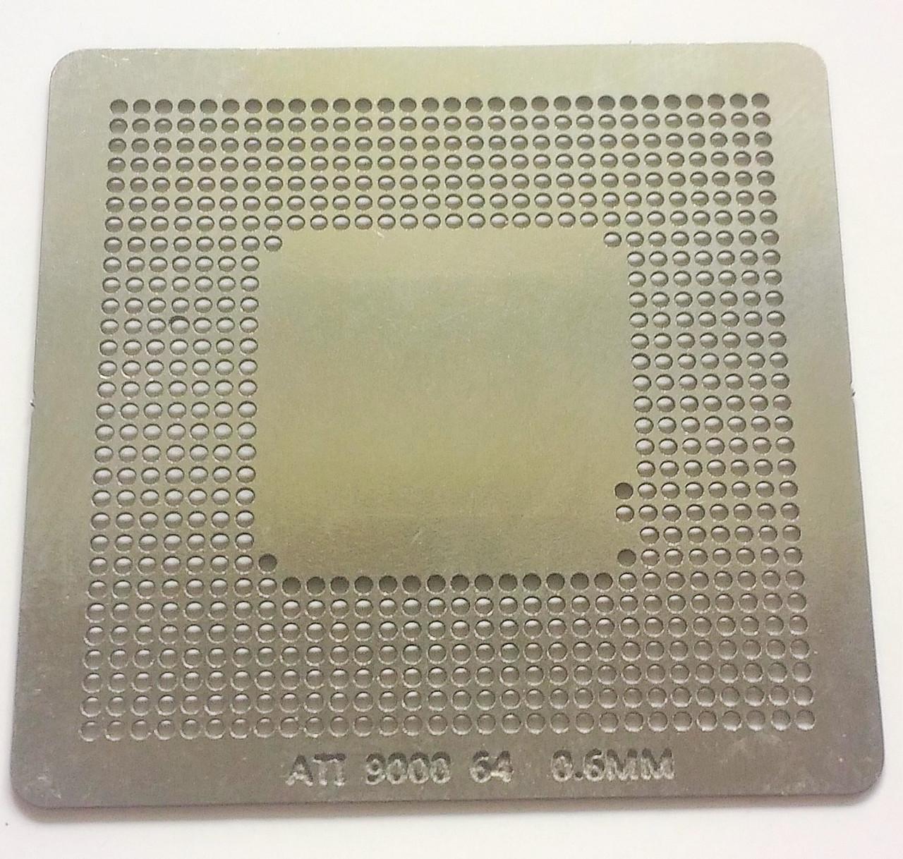 Трафарет BGA ATI Mobility Radeon 9000 64M