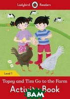 Topsy and Tim: Go to the Farm Activity Book - Ladybird Readers. Level 1