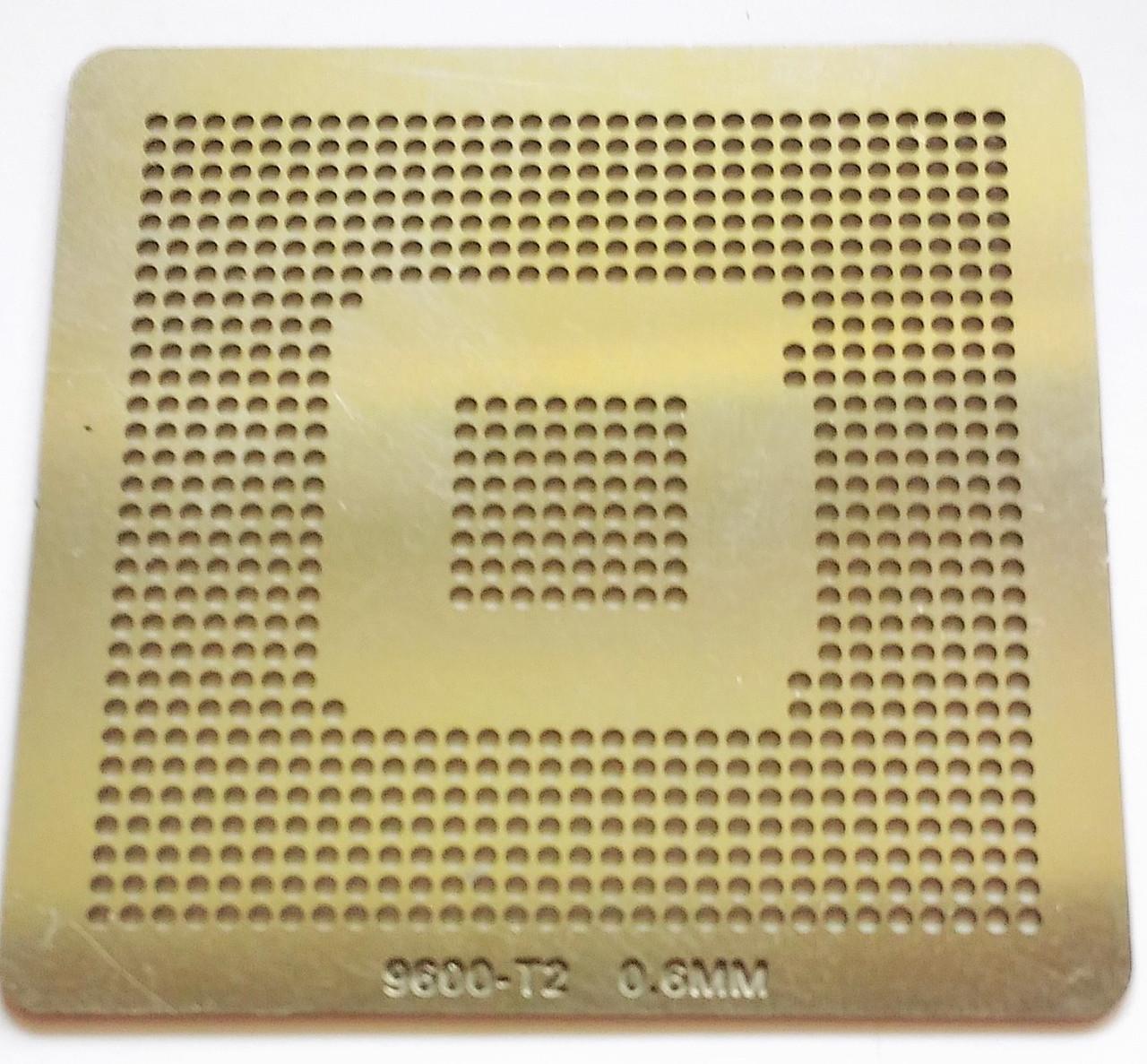 Трафарет BGA 9600-T2, шар 0,6 мм