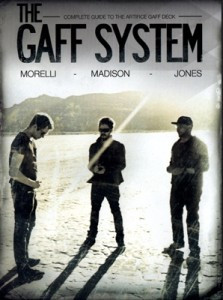 The Gaff System (Gaff Deck Only)