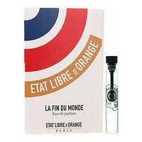 Etat Libre d`Orange La Fin Du Monde