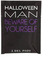 Jesus Del Pozo Halloween Man Beware Of Yourself