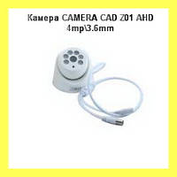 Камера CAMERA CAD Z01 AHD 4mp\3.6mm!Акция