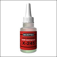 Клей секундный, цианокрилатный MAXITEX X-245 (20 мл)