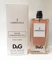 Распродажа!!! Tester Dolce&Gabbana L`Imperatrice 3 D&G 100ml edt